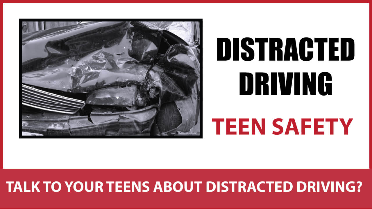 How to talk to your teens about distracted driving