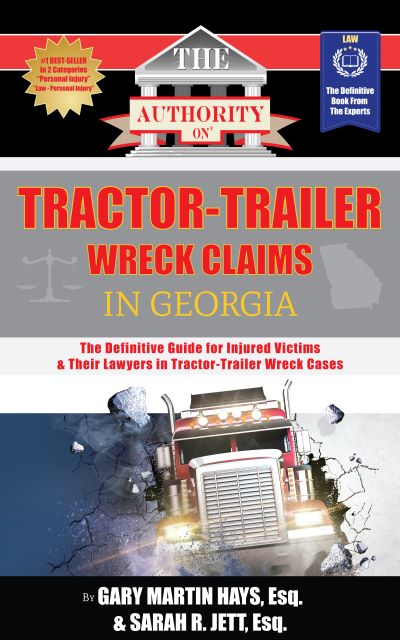 Authority on Tractor Trailer Wreck Claims book